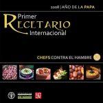 Primer Recetario Internacional de Chefs contra el Hambre - Colaboración FAO - Chef Contra el Hambre en América Latina y Caribe - www.coquinare.com - Recetas Dulces Sin Lactosa